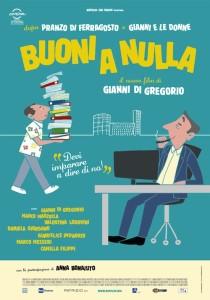 ITALIA, 2014 Regia: Gianni Di Gregorio Interpreti: Gianni Di Gregorio, Marco Marzocca  Orario: 18,30 – 20,30 – 22,30 Comm. Durata 87 m.