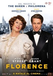 G.B, 2016 Regia: Stephen Frears Interpreti: Meryl Streep, Hugh Grant Commedia. Durata 110 min. Orario: 16,15 – 18,15 – 20,15